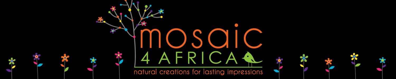 Mosaic 4 Africa